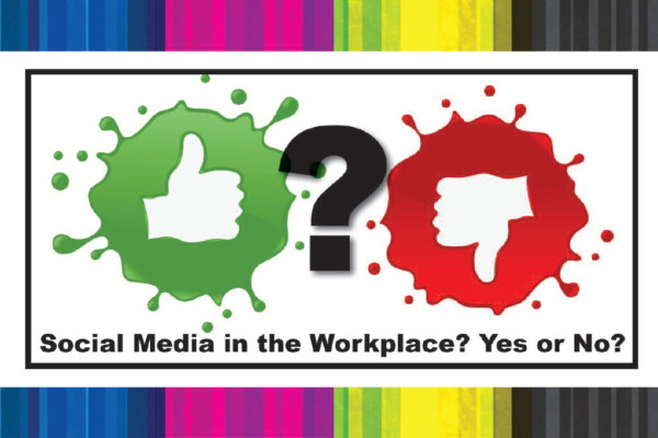 Social Media in the Workplace - Yes or No?